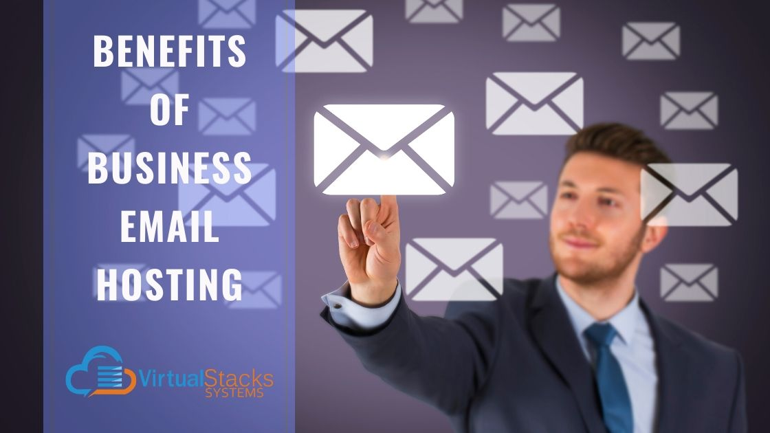 Benefits of Business Email Hosting