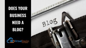 Does Your Business Need a Blog?