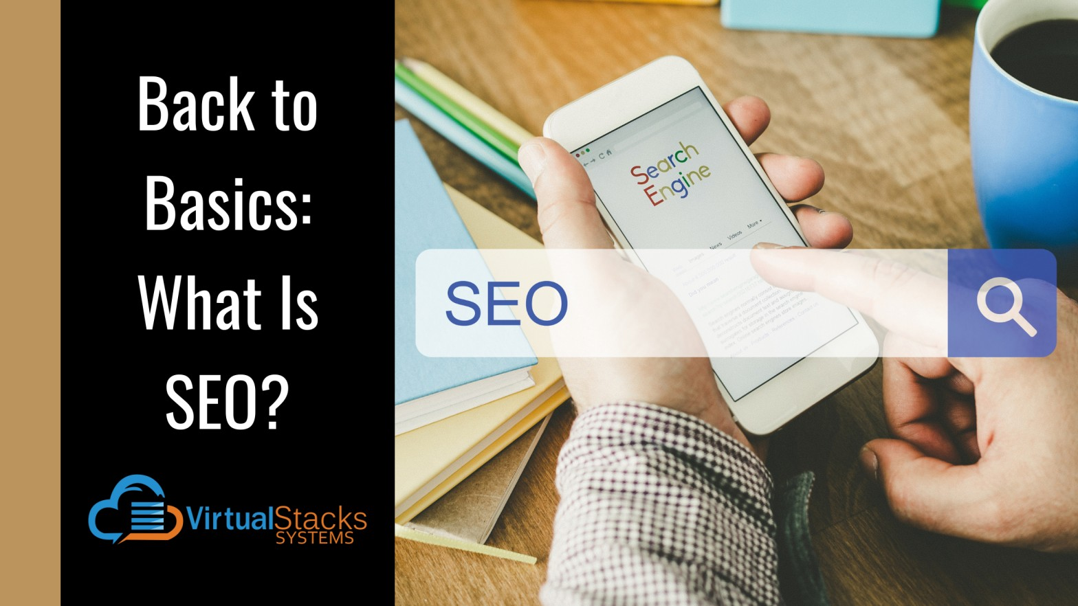 Back to Basics: What Is SEO?
