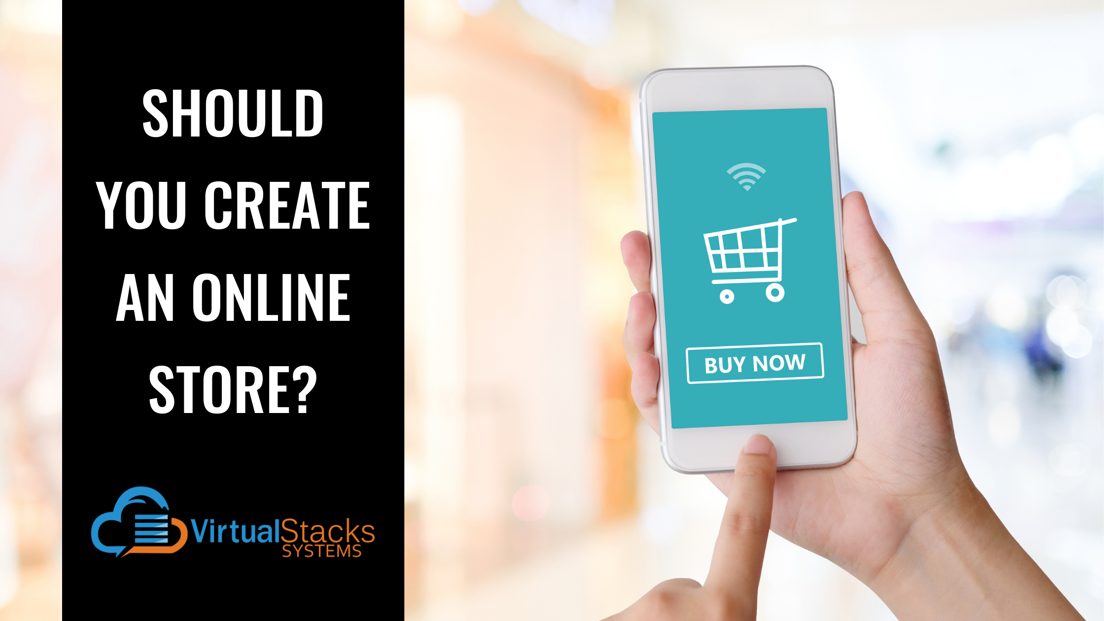 Should You Create an Online Store?