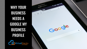 Why Your Business Needs a Google My Business Profile
