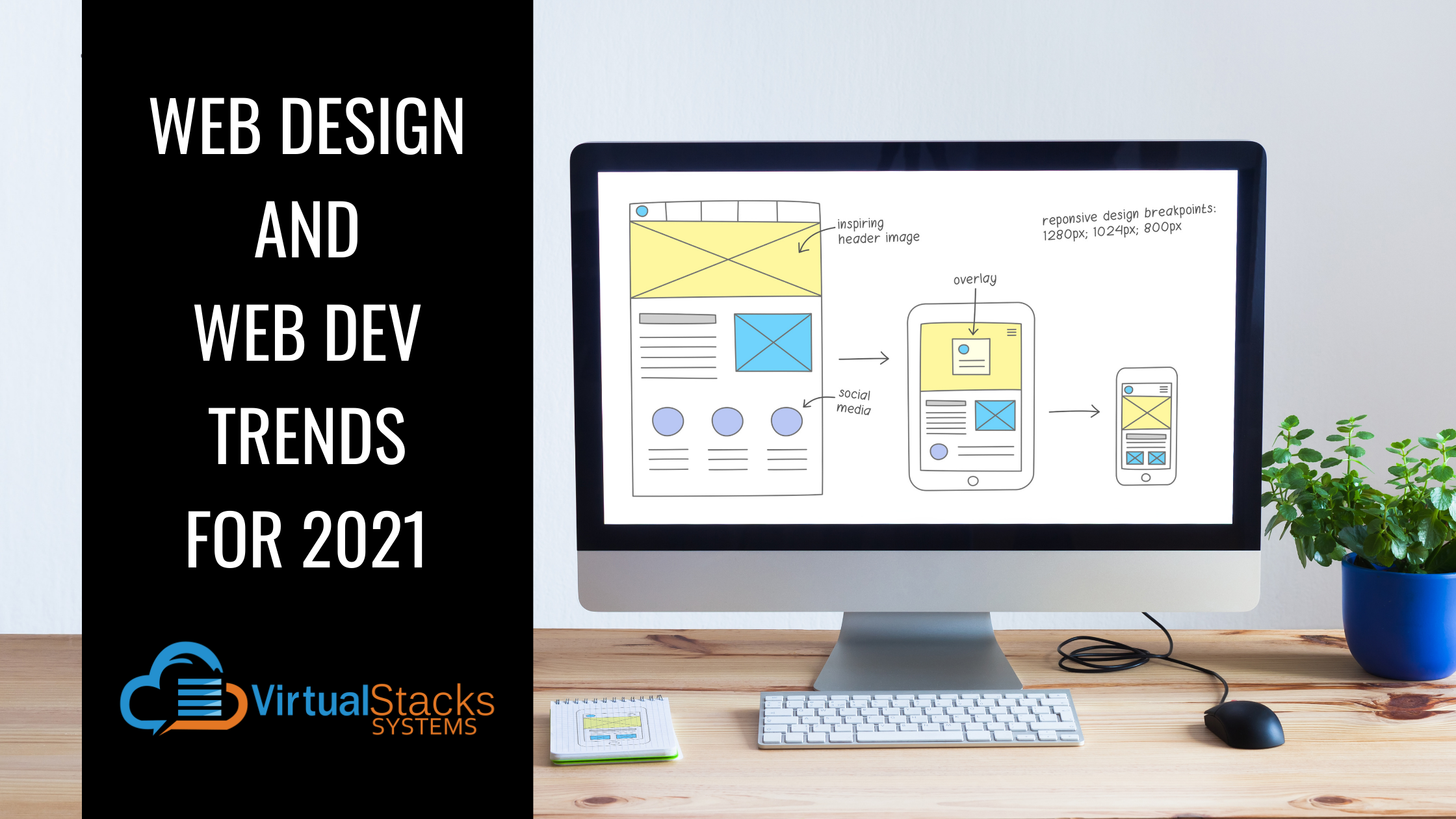 Web Design and Web Dev Trends for 2021